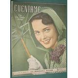 Revista Cuentame 83 -1/6/49 Taberna Ida Lupino Hale Williams