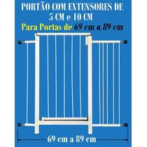 Portão Grade Proteção Porta Cachorro Pets Cães 69 Cm A 89 Cm