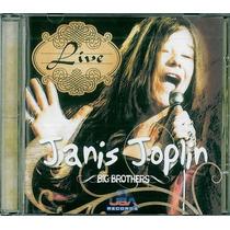 Cd Janis Joplin Live Big Brothers