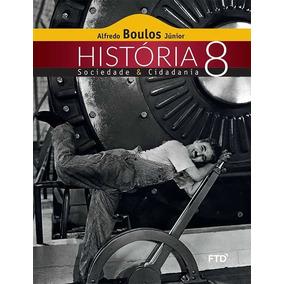 Livro História Sociedade & Cidadania 8° Ano Ftd