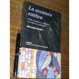 La Aventura Estética - William Gaunt - Turner / Fce - Nuevo