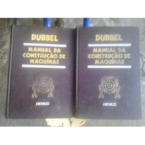 Construção De Máquinas Manual - Dubbel - 2 Volumes - Hemus