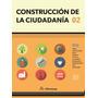 Libro Construcción De La Ciudadanía 2 Alfaomega