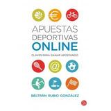 Apuestas Deportivas Online Beltran Rubio Gonzal Envío Gratis