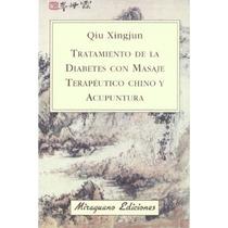 Tratamiento De La Diabetes Con Masaje Terapéutico Chino Y A