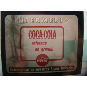 Antiguo Y Raro Anuncio De Coca-cola Para Cine (intermedio)
