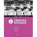 Ciencias Sociales 1 Saberes Clave - Ed. Santillana