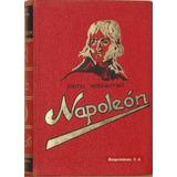 Napoleón - Dmitri Merejkovski -editorial Renacimiento
