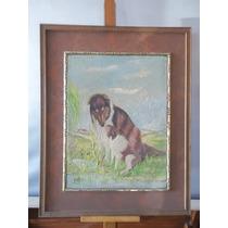Cuadro Oleo Sobre Tela - Perros Lassie - Firma Yulio