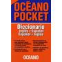 * Diccionario Ingles Español Español Ingles * Oceano Pocket
