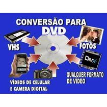 Conversão De Fitas Hi8 - Vhs C - Vhs - Mini Dv Para Dvd