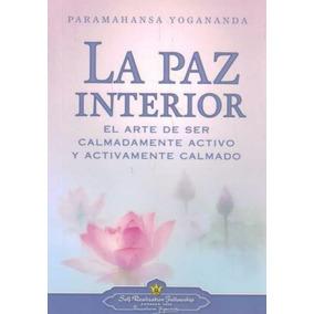 La Paz Interior - Yogananda, Paramahansa
