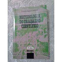 Metodologia Do Trabalho Cientifico/antonio Joaquim Severino