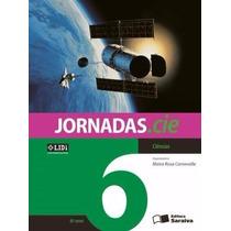 Livro Jornadas.cie - Ciências 6º Ano - Editora Saraiva