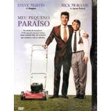 Meu Pequeno Paraíso Steve Martin Rick Moranis Dvd Original