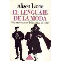 Libro: El Lenguaje De La Moda. Una Interpretacion De...- Pdf