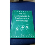 Guia Para Manipulação De Medicamentos Veterinários