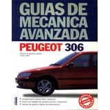 Mecanica Avanzada Peugeot 306 Motores De Gasolina Y Diesel