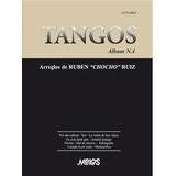 Album Tangos Nº4 - Partituras Para Guitarra Chocho Ruiz L