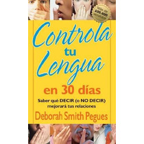 Libro Controla Tu Lengua En 30 Dias - Nuevo
