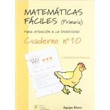 Matemáticas Fáciles 10, Educación Primaria Equipo Ábaco