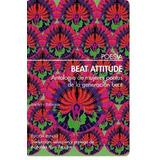 Beat Attitude Mujeres Poetas Generacion Beat - Bartleby Bili