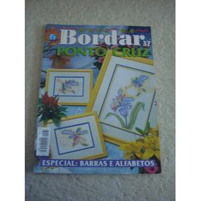 Revista Arte De Bordar Ponto Cruz Barras E Alfabetos N°37
