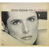 Cd Cecilia Toussaint Para Mi Consuelo Vol 1 Digipack