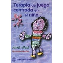 Terapia De Juego Centrada En El Niño-ebook-libro-digital