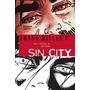Sin City, Ida Y Vuelta Al Infierno, Tomo Único, Edit. Norma.