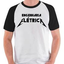 Camiseta Engenharia Elétrica Graduação Metallica Curso Blusa