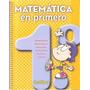 Matemática En Primero - Ed. Santillana