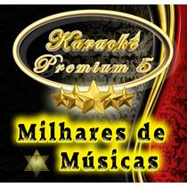 Karaoke Premium 5 - Milhares De Músicas / Dvd + Guia De Uso