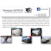 Tanques Azteca Pipas Almacenamiento Acero