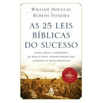 As 25 Leis Bíblicas Do Sucesso William Douglas Livro