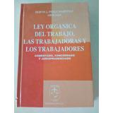 Ley Organica Del Trabajo Comentada Usado
