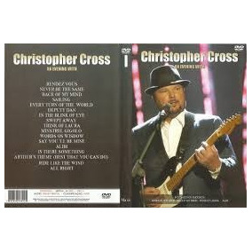 Dvd Christopher Cross -an Evening With (lacrado)