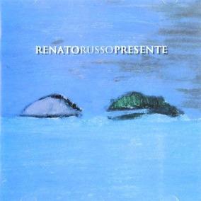 Renato Russo - Presente. (frete Grátis)