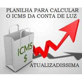 Planilha Para Calcular Icms Tust E Tusd Energia Eletrica.
