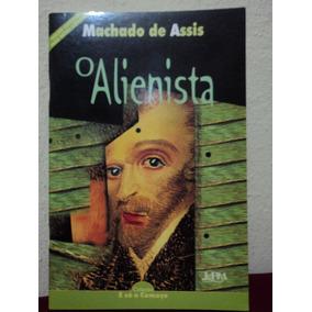 Livro-o Alienista:machado De Assis-so O Começo-l&pm Editores