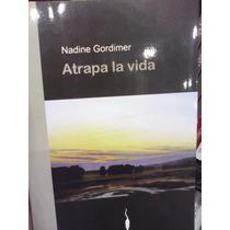 Nadine Gordimer Atrapa La Vida Bruguera Editorial