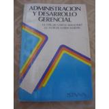 Administracion Y Desarrollo Gerencial Garcia Manzano /martin