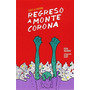 Regreso A Montecorona (lucy & Pepón); Elisa Vázquez