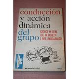 Conduccion Y Accion Dinamica Del Grupo , Beal , Bohlen