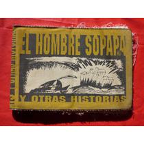 El Hombre Sopapa Y Otras Historias Comics De Tela 1996