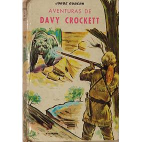 Aventuras De Davy Crocket - Jorge Gubern