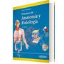 Tortora Anatomia Y Fisiologia 13ed Panamericana Oportunidad!