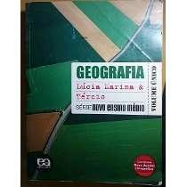 Geografia - Serie Novo Ensino Medio - Volume Unico - Lucia M