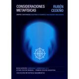 Libro Consideraciones Metafísicas | Rubén Cedeño