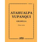 Atahualpa Yupanqui - Gramilla - Obras Varias Para Guitarra L